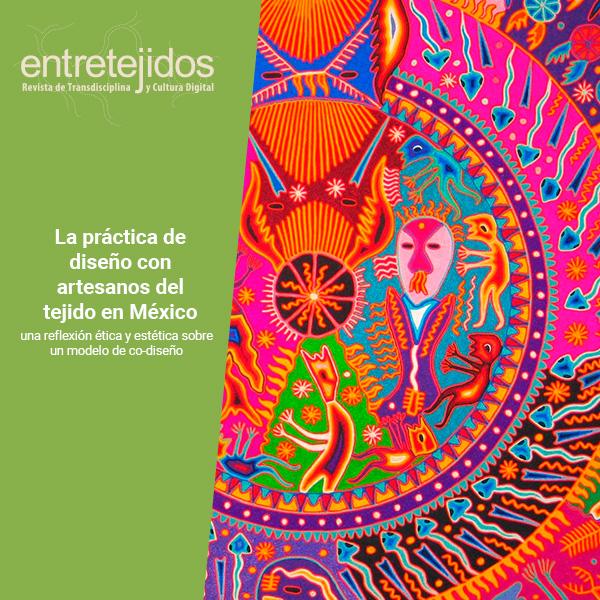 Entretejidos La Práctica De Diseño Con Artesanos Del Tejido En