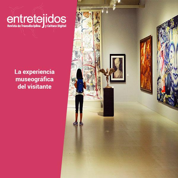 La experiencia museográfica del visitante