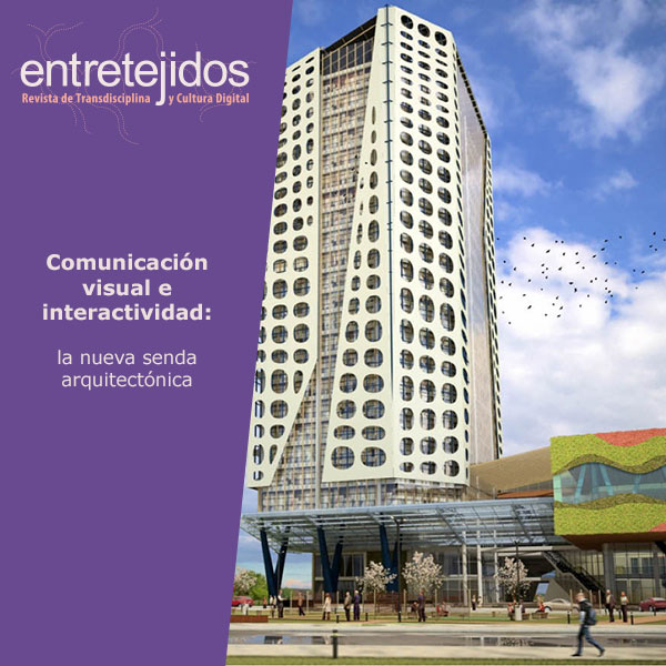 Comunicación visual e interactividad, la nueva senda arquitectónica