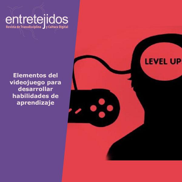 Elementos del videojuego para desarrollar habilidades de aprendizaje