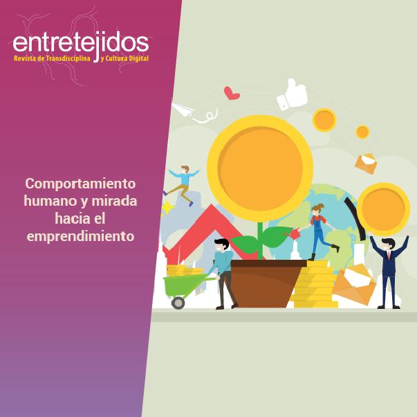 Comportamiento humano y mirada hacia el emprendimiento