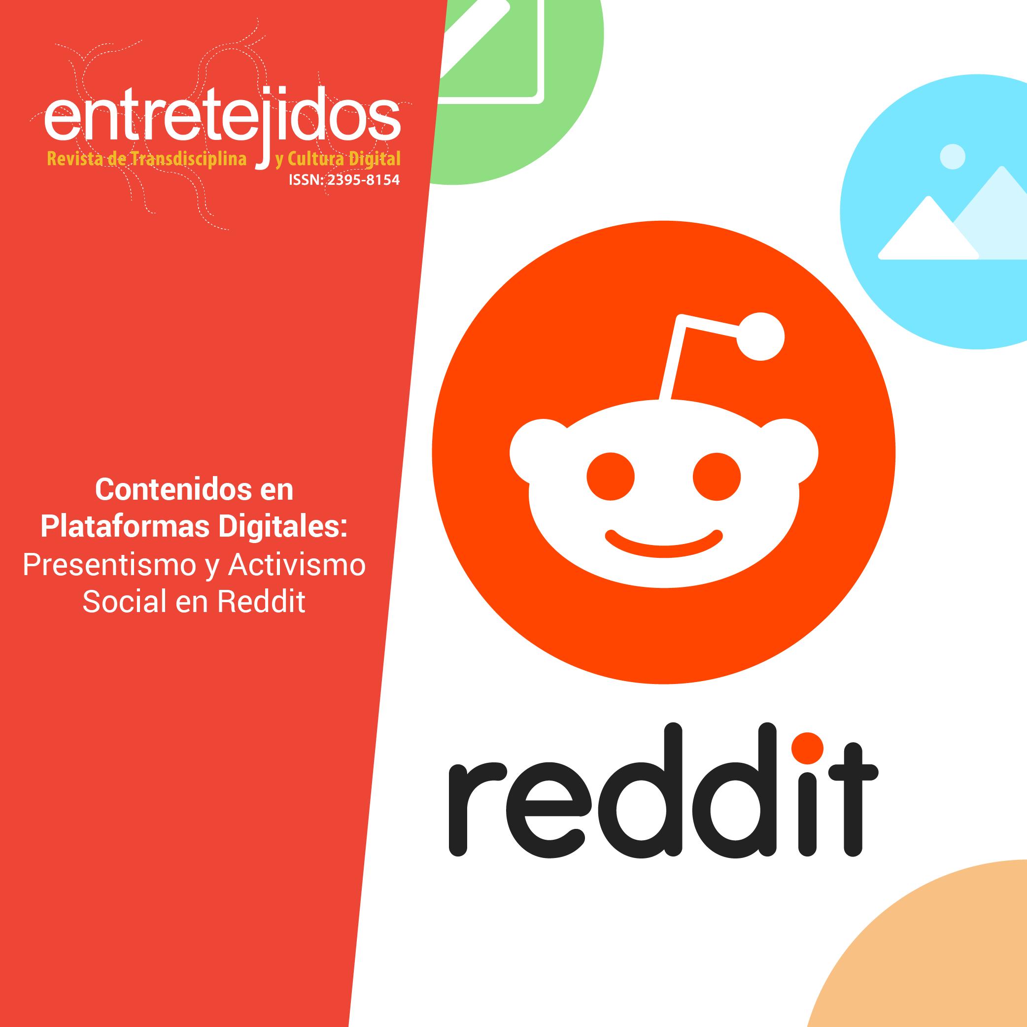 Contenidos en plataformas digitales: presentismo y activismo social en Reddit
