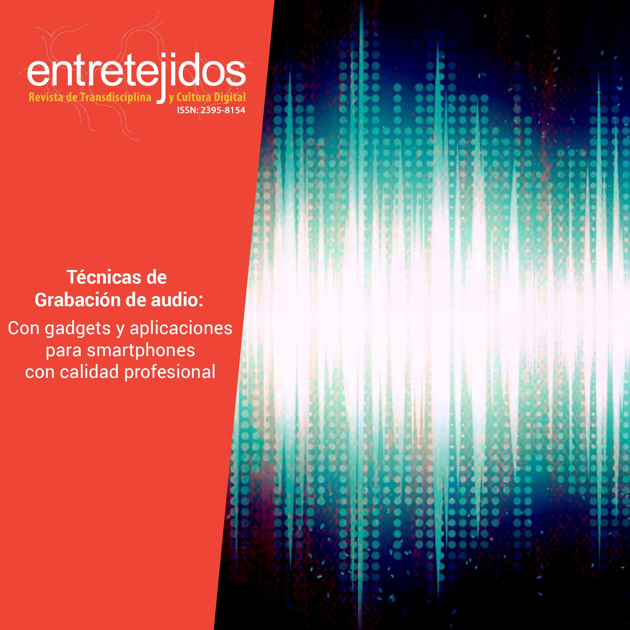 Grabación de voz con smartphones, aplicaciones y gadgets