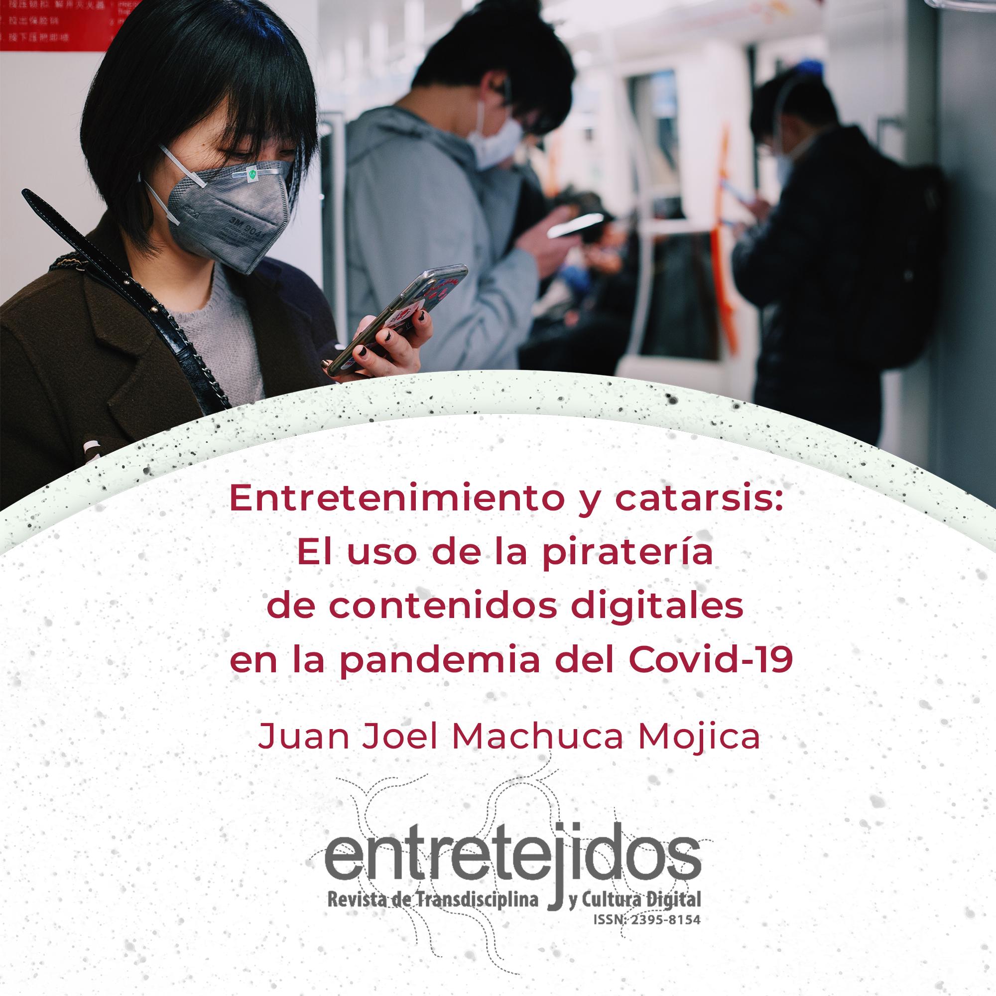 Entretenimiento y catarsis: El uso de la piratería de contenidos digitales en la pandemia del Covid-19