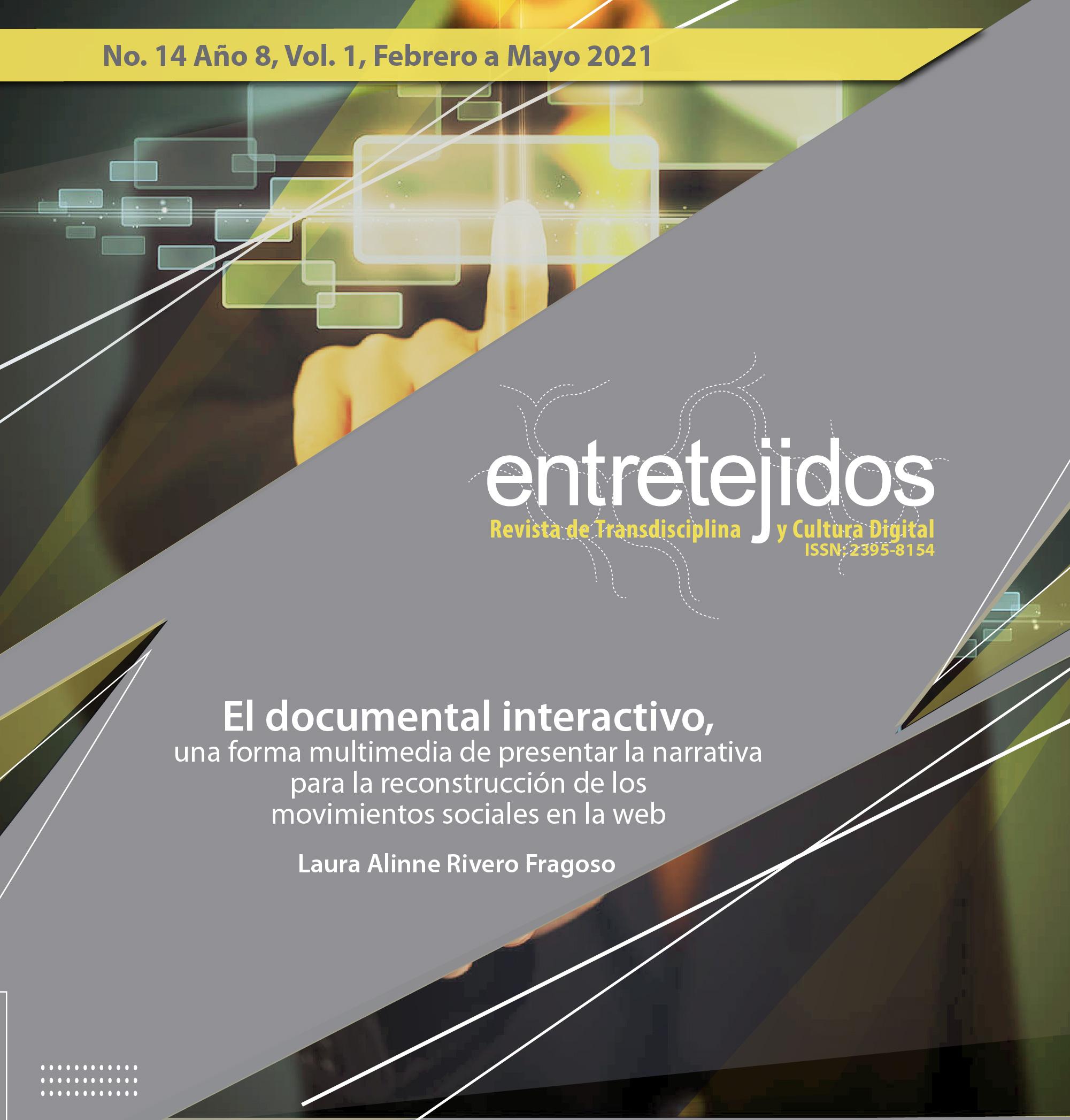 El documental interactivo, una forma multimedia de presentar la narrativa para la reconstrucción de los movimientos sociales en la web